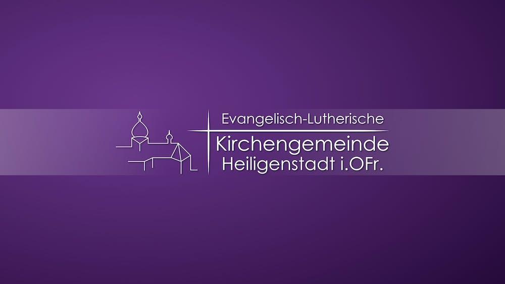 Evangelisch-Lutherische Kirchengemeinde Heiligenstadt i. Ofr.