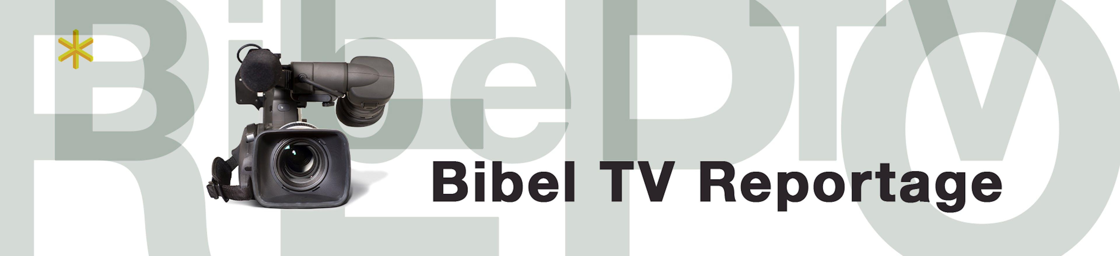 Bibel TV Reportage