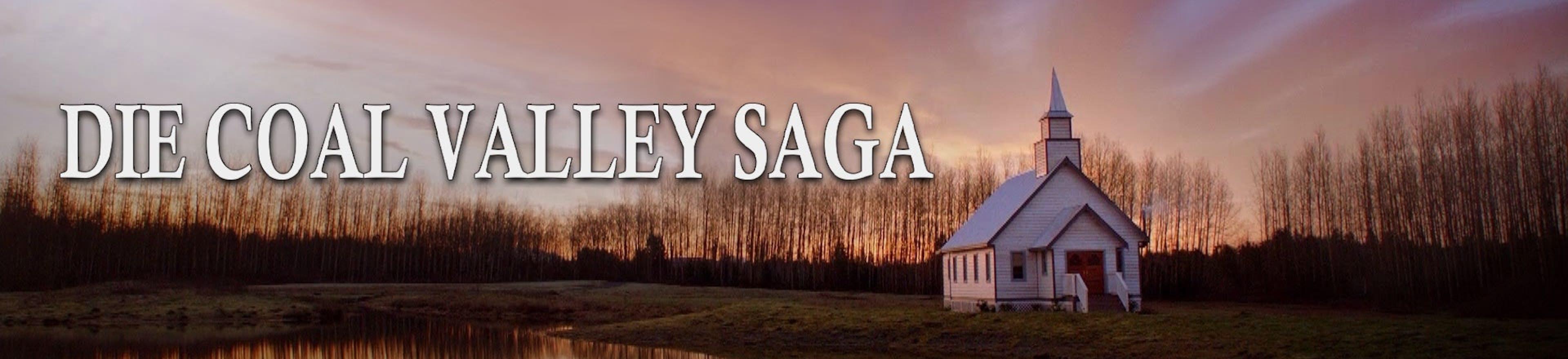 Die Coal Valley Saga
