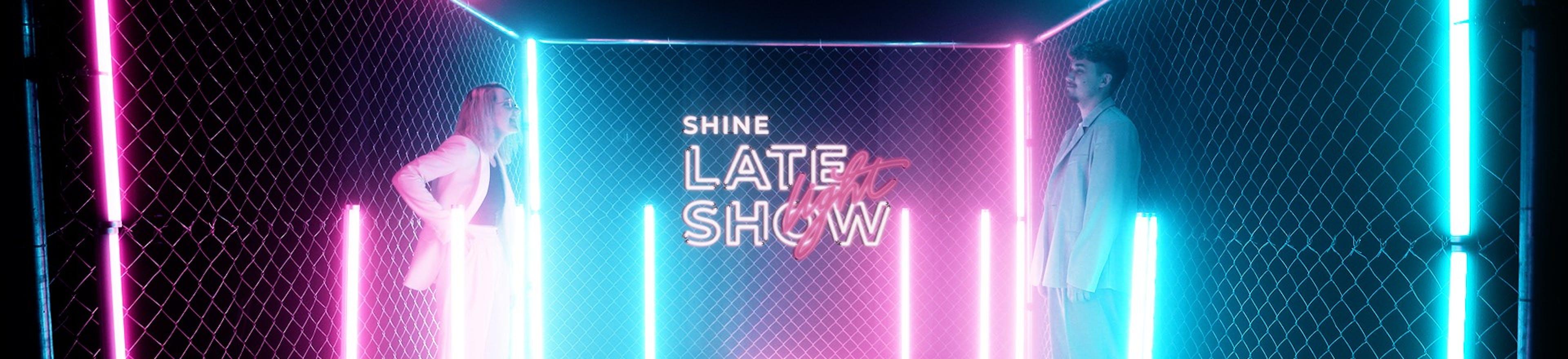 Late Light Show